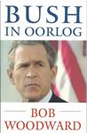 Bush in Oorlog – Bob Woodward